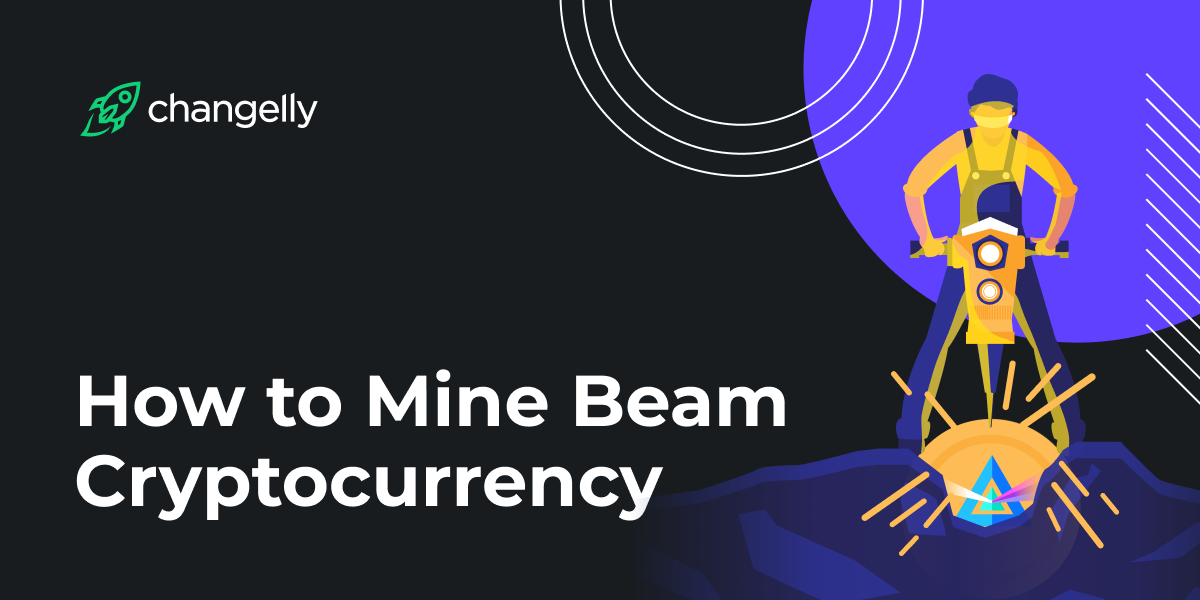 How to Mine Beam Cryptocurrency
