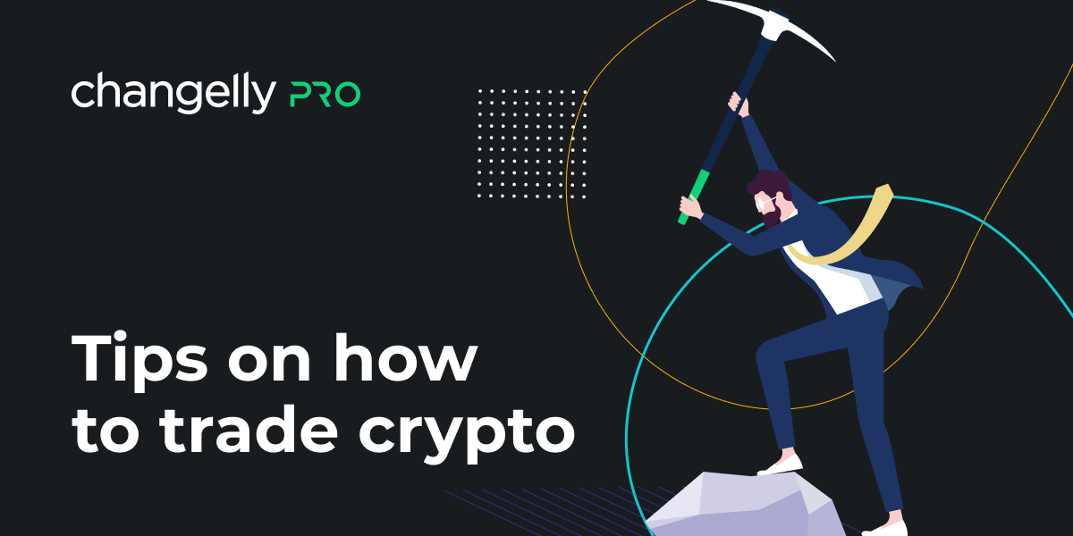Tips on How to Trade Crypto