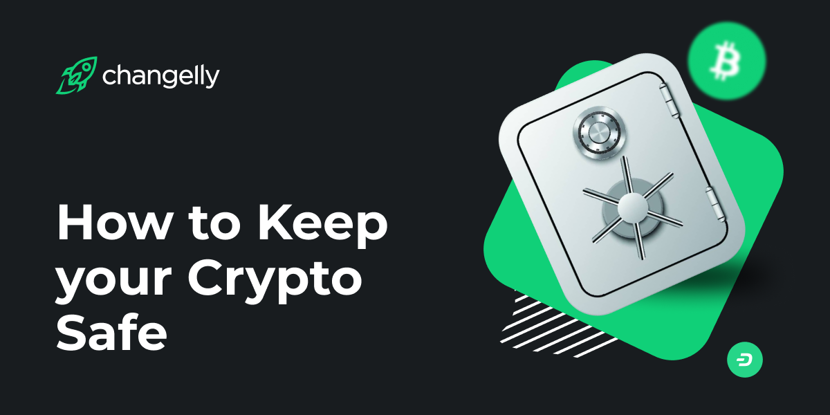 How to Keep Crypto Safe