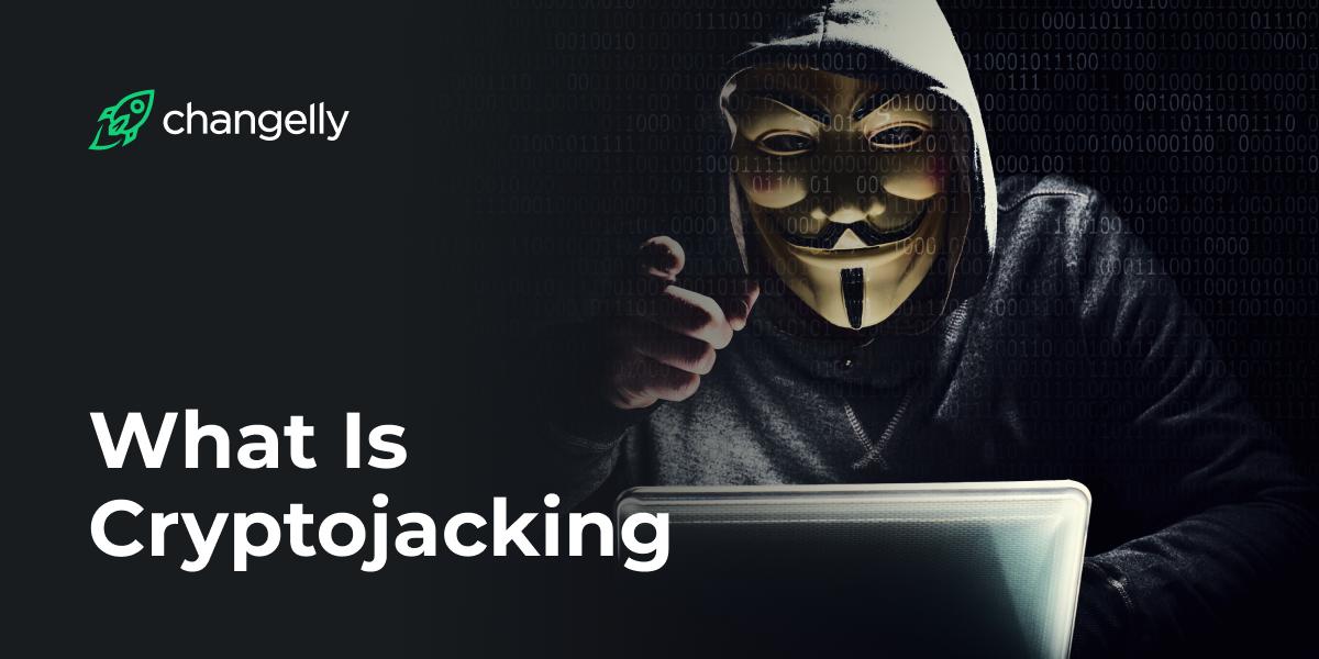 cryptojacking attack